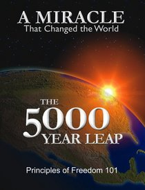 The 5000 Year Leap: The 28 Great Ideas That Changed the World