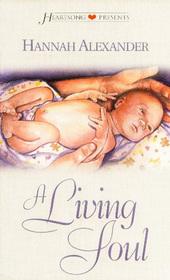 A Living Soul (Heartsong Presents, No 409)