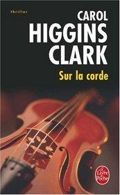 Sur la Corde (On the Cord) (Twanged / Regan Reilly, Bk 4)  (French)