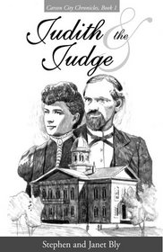 Judith and the Judge (Carson City Chronicles, Bk 1)