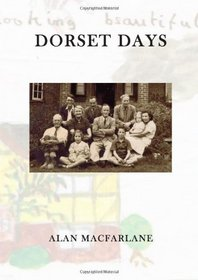 Dorset Days: An Upbringing in the 1940s and Early 1950s
