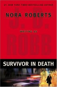 Survivor in Death (In Death, Bk 20)