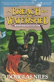 A Breach in the Watershed (Watershed Trilogy, Bk 1)