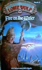 Fire on Water (Lone Wolf)
