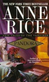 Pandora (New Tales of the Vampires, Bk 1)