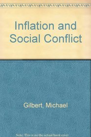 Inflation and social conflict: A sociology of economic life in advanced societies