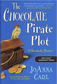 The Chocolate Pirate Plot (Chocoholic, Bk 10)