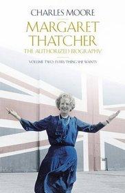 The Life of Margaret Thatcher: Volume 2