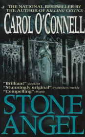 Stone Angel (Kathleen Mallory, Bk 4) (aka Flight of the Stone Angel)