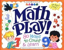 Math Play! 80 Ways to Count and Learn (Ages 2 to 6) (Williamson Little Hands)