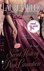 The Secret History of the Pink Carnation (Pink Carnation, Bk 1)