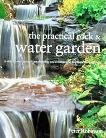 The Practical Rock and Water Garden