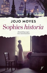 Sophies historia  (The Girl You Left Behind, Bk 1) (Swedish Edition)