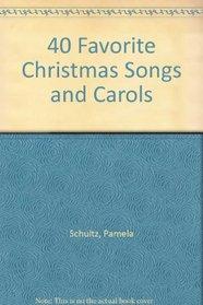 40 Favorite Christmas Songs and Carols (40 Favorite Series)