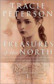 Treasures of the North (Yukon Quest, Bk 1)