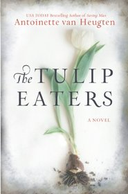 The Tulip Eaters