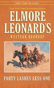 Elmore Leonard's Western Round Up #2: Forty Lashes (Elmore Leonard's Western Round Up, 2)