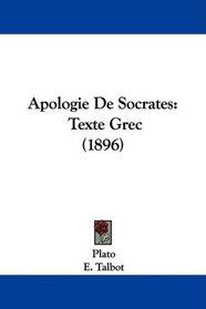 Apologie De Socrates: Texte Grec (1896) (French Edition)