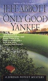 The Only Good Yankee (Jordan Poteet, Bk 2)