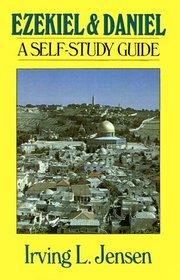 Ezekiel and Daniel: A Self Study Guide (Bible Self-Study Guides Series)