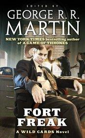 Fort Freak (Wild Cards, Bk 21)