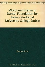 Word and Drama in Dante: Foundation for Italian Studies at University College Dublin