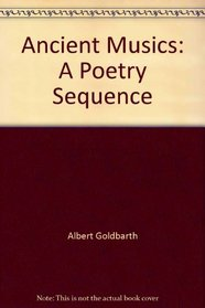 Ancient Musics: A Poetry Sequence
