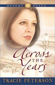 Across the Years (Desert Roses, Bk 2)