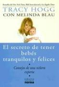 El Secreto de Tener Bebes Tranquilos y Felices: Consejos de una Ninera Experta