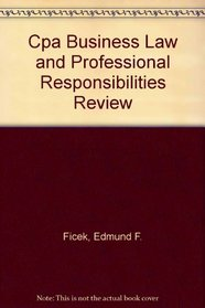 CPA Business Law and Professional Responsibilities Review