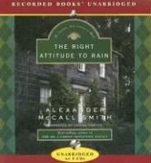 The Right Attitude to Rain (Isabel Dalhousie, Bk 3) (Audio CD) (Unabridged)
