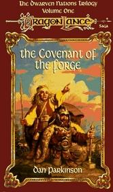 Covenant of the Forge (Dragonlance Dwarven Nations, Bk 1)