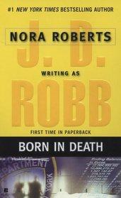 Born in Death (In Death, Bk 23)