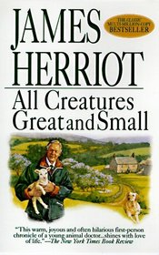 All Creatures Great and Small (All Creatures Great and Small, Bk 1)