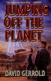 Jumping Off The Planet (Starsiders / The Dingilliad, Bk 1)