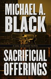 Sacrificial Offerings (Leal and Hart, Bk 3)