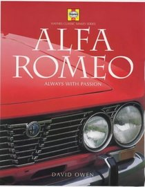 Alfa Romeo: Always With Passion (Classic Makes Series)