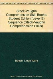 Sequence: Level E (Steck-Vaughn Comprehension Skills)