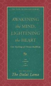 Awakening the Mind, Lightening the Heart : Coe Teachings of Tibetan Buddhism (The Path to Enlightenment, Vol 2)