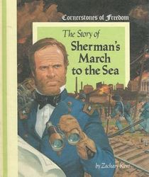 Cornerstones of Freedom: Sherman's March to the Sea (Cornerstones of Freedom (Paperback))