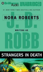 Strangers in Death (In Death, Bk 26) (Audio CD) (Unabridged)