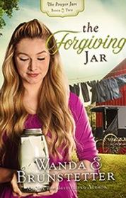 The Forgiving Jar (Prayer Jars, Bk 2)