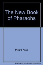New Book Of Pharaohs The (New Book Of... (Paperback))