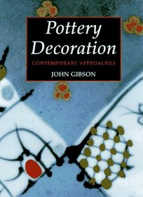Pottery Decoration : Contemporary Approaches