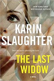 The Last Widow (Will Trent, Bk 9)