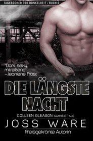 Die L�ngste Nacht: Tageb�cher der Dunkelheit: Buch 1 (German Edition)