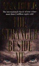 A Stranger Beside Me (True Crime Files)