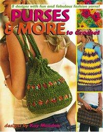 Purses & More to Crochet (Leisure Arts #4224)