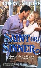 Saint or Sinner (Harlequin Historical, No 288)