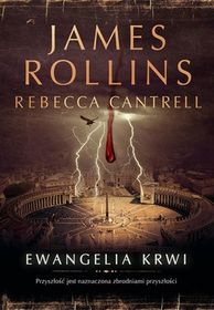 Ewangelia krwi (The Blood Gospel) (Order of the Sanguines, Bk 1) (Polish Edition)